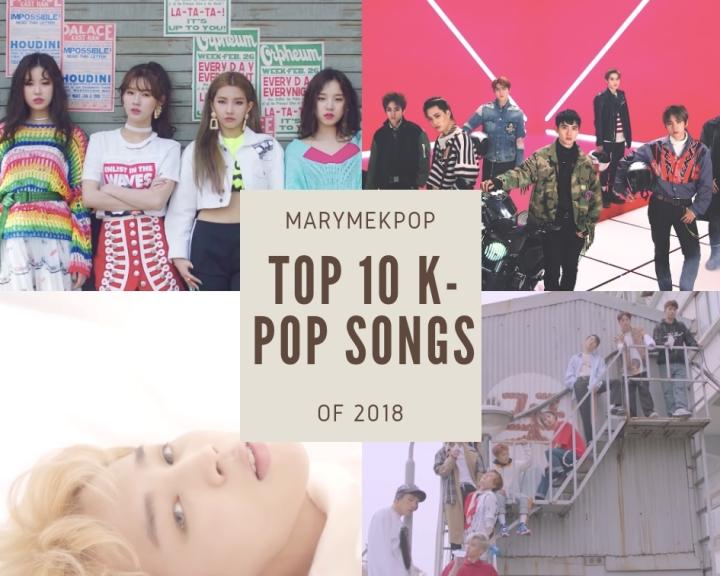 MaryMeKpop: Top 10 K-Pop Songs of 2018 (PT.3/3)